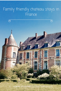 Family friendly chateau stays in France